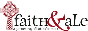Faith & Ale: A Gathering of Catholic Men Logo